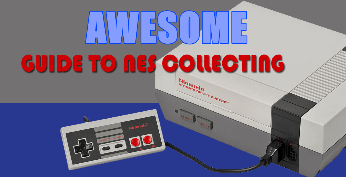 NES Collecting Guide