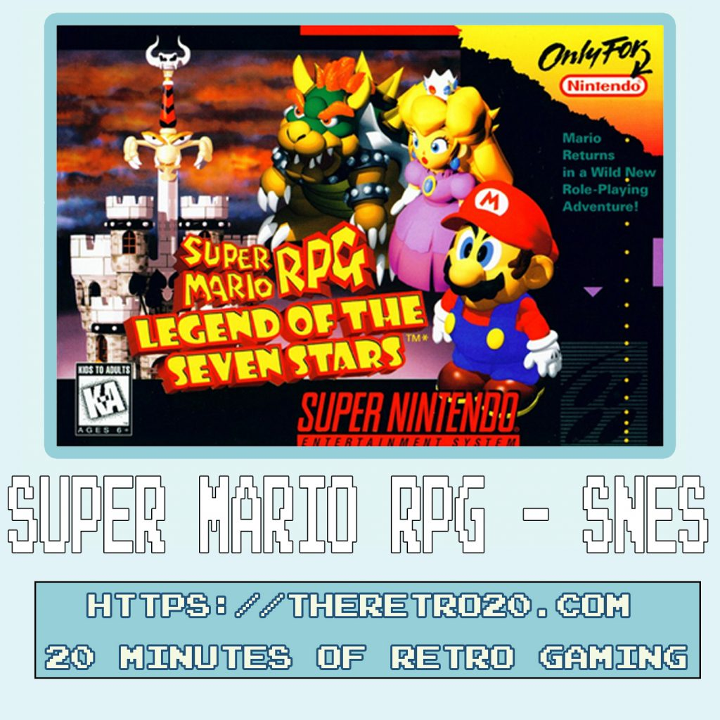 Super Mario RPG SNES Podcast
